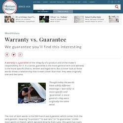 Warranty vs. Guarantee
