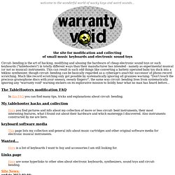 WarrantyVoid - the electronic sound toy and keyboard modification site