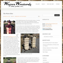 The Warre Hive @ The Wagner Woodworks