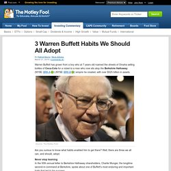 3 Warren Buffett Habits We Should All Adopt