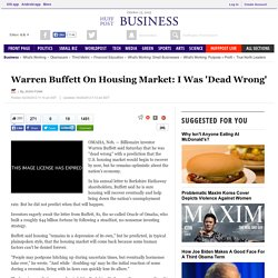 Warren Buffett On Housing Market: I Was 'Dead Wrong'