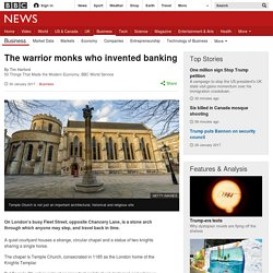 The warrior monks who invented banking