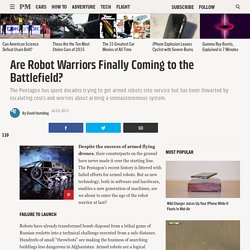 Are Robot Warriors Finally Coming to the Battlefield?