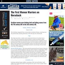 The First Women Warriors on Horseback