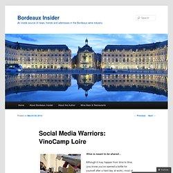 Social Media Warriors: VinoCamp Loire