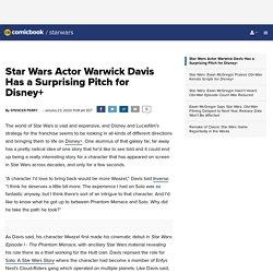 Star Wars Actor Warwick Davis Has a Surprising Pitch for Disney+