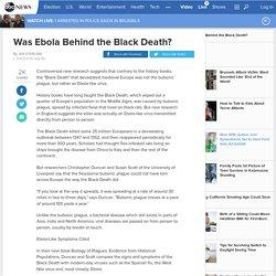 Was Ebola Behind the Black Death?