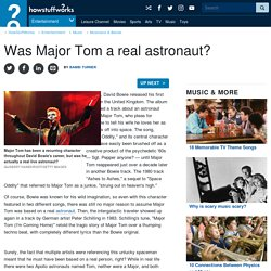 Was Major Tom a real astronaut?
