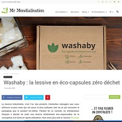 Washaby : la lessive en éco-capsules zéro déchet