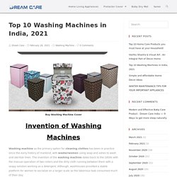 Top Washing Machines Brands in India 2021 - Features, Types, Colors