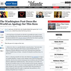 The Washington Post Owes the World an Apology for this Item - James Fallows - International