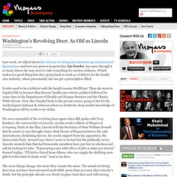 Washington's Revolving Door: As Old as Lincoln | On Democracy