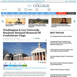Washington & Lee University Students Demand Removal Of Confederate Flags