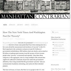 "How The New York Times And Washington Post Do ""Poverty"" — Manhattan Contrarian"