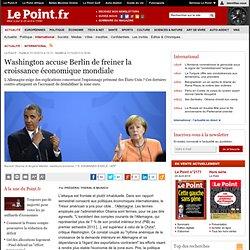 Washington accuse Berlin de freiner la croissance économique mondiale