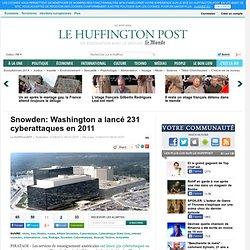 Snowden: Washington a lancé 231 cyberattaques en 2011