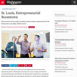 St. Louis, Entrepreneurial Boomtown