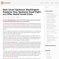 Sam Cover Spokane Washington Explains How Spokane Food Fighters Offer Relief Amid Crisis - Sam Cover