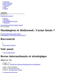 Washington et Hollywood : l'arme fatale ?