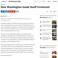 How Washington made itself irrelevant