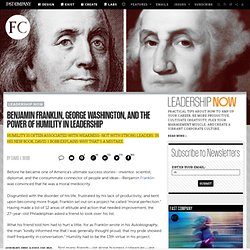 Benjamin Franklin, George Washington, And The Power Of Humility In Leadership