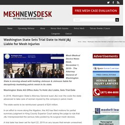 Washington State Sets Trial Date to Hold J&J Liable for Mesh Injuries
