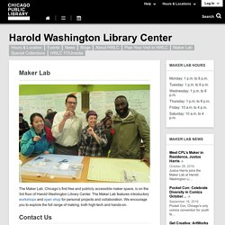 Maker Lab Harold Washington Library Center