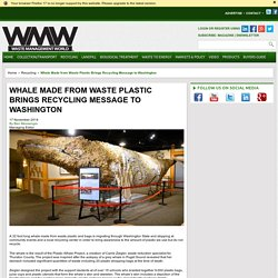 Whale Made from Waste Plastic Brings Recycling Message to Washington