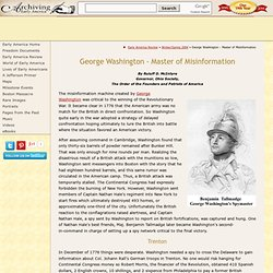 George Washington - Master of Misinformation