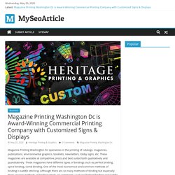 Magazine Printing Washington Dc is Award-Winning Commercial Printing Company with Customized Signs & Displays