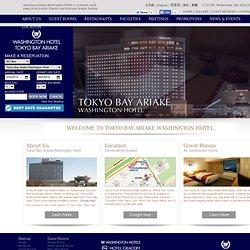 Tokyo Hotel: Tokyo Bay Ariake Washington Hotel