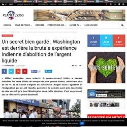 Un secret bien gardé : Washington est derrière la brutale expérience indienne d'abolition de l'argent liquide - Planetes360