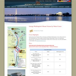 George Washington's Mount Vernon Water Cruise from Potomac Riverboat Company