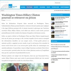 Washington Times:Hillary Clinton pourrait se retrouver en prison