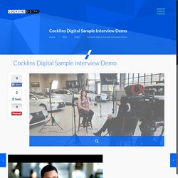 Cocklins Digital Sample Interview Demo - Washington DC Video Production