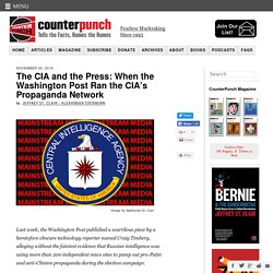 The CIA and the Press: When the Washington Post Ran the CIA's Propaganda Network