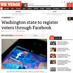Washington state to register voters through Facebook