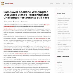 Sam Cover Spokane Washington Discusses State's Reopening and Challenges Restaurants Still Face - Sam Cover