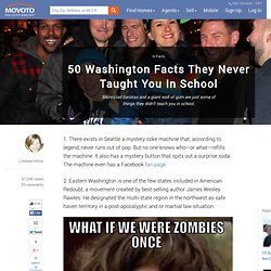 50 Washington Facts They Never Taught You In School
