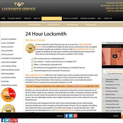 301-685-1185 , 202-495-0999 24 Hour Locksmith Service in Maryland, Baltimore and Washington DC By TopLocksmithService.com