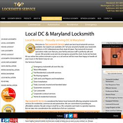 301-685-1185 , 202-495-0999 24 Hour Local Locksmith Service in Maryland, Baltimore and Washington DC By TopLocksmithService.com