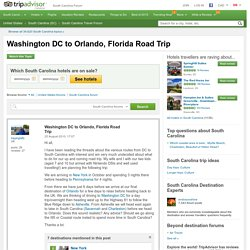 Washington DC to Orlando, Florida Road Trip - South Carolina Forum
