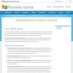 Asking Questions to Improve Learning