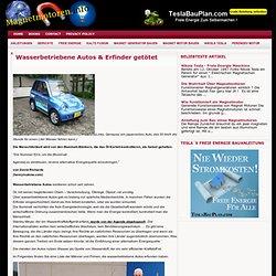 Wasserbetriebene Autos & Erfinder getötet