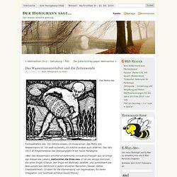Das Wassermannzeitalter und die Zeitenwende « Der Honigmann sagt…