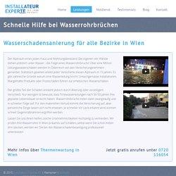 Hilfe bei Wasserrohrbruch nötig? Ihr Installateur in Wien