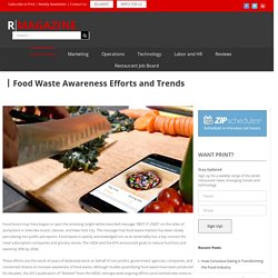 Food Waste Awareness Efforts and Trends