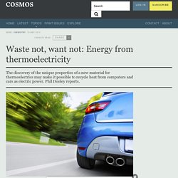 Waste not, want not: Energy from thermoelectricity