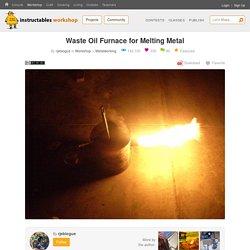 Waste Oil Furnace for Melting Metal : 7 Steps