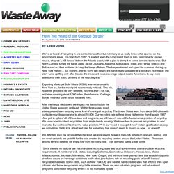 Waste Away Group Blog - Have You Heard of the Garbage Barge?